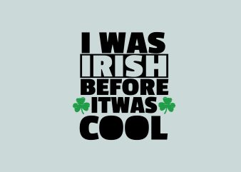 Irish Cool t shirt design for sale