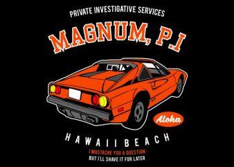 Magnum P.I t shirt designs for sale