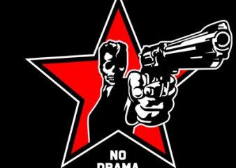 NO DRAMA T shirt vector artwork