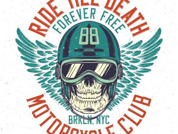 Ride till death. Vector T-Shirt Design