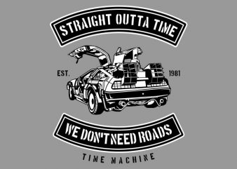 Straight Outta Time print ready vector t shirt design
