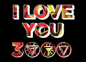 I love you 3000 Vector t-shirt design