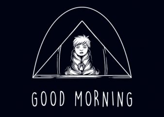 GOOD MORNING T-SHIRT DESIGN