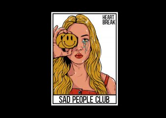 sad people club t shirt template vector