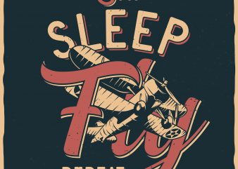 Eeat. Sleep. Fly. Repeat. Vector T-Shirt Design