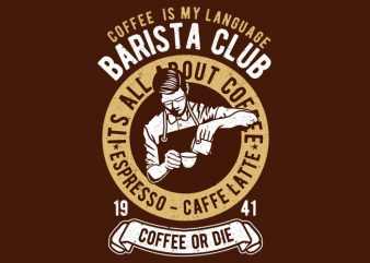 Barista commercial use t-shirt design