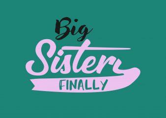 Big Sister graphic t-shirt design