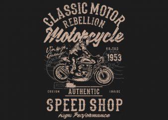 Classic Motor Rebellion t shirt vector file