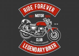 Ride Forever t shirt design online