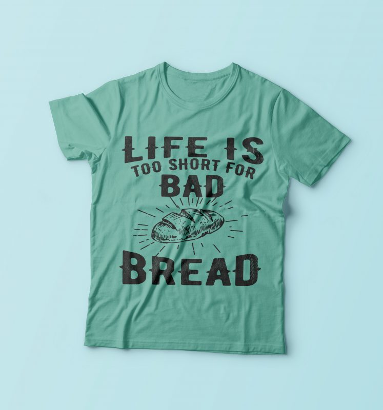 Life Is To Short t shirt designs for sale