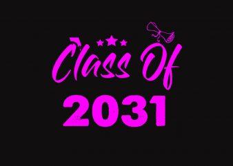 Class Of 2031 t shirt vector file