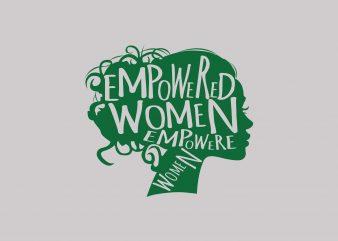 Empower vector t shirt design artwork