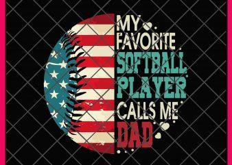 Calls Me Dad My Favorite Softball Player T shirt Design 4th of July Softball america flag