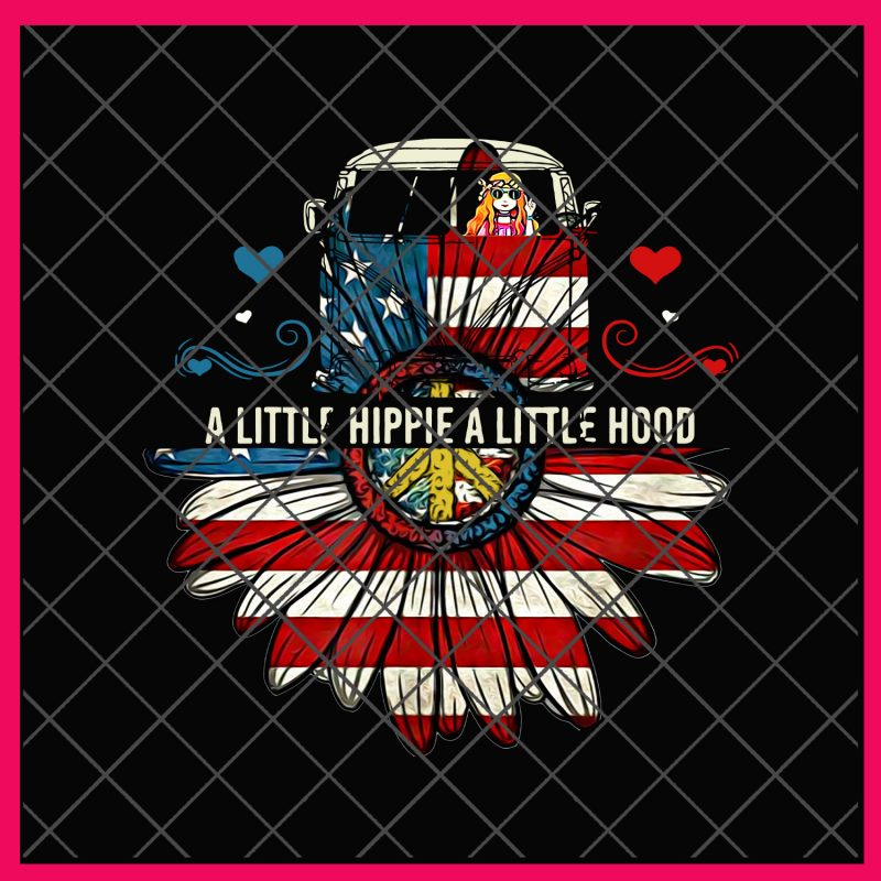 A Little Hippie A Little Hood Funny Hippie Daisy flower Shirt PNG design, 4th of july 2019 PNG, Daisy America Flag PNG, buy t shirt designs artwork
