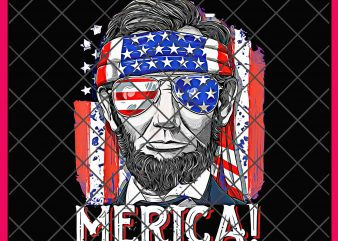 Merica Funny Abe Lincoln 4th of July Vintage Design PNG T shirt | Lincoln America Flag | Uncle Sam Funny Day Drinkin Independence Day shirt