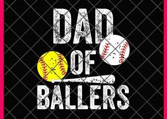 Dad of Ballers Design PNG T shirt Dad Balls, Dad Love baseball shirt