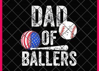 Dad of Ballers America Flag Design PNG T shirt Dad Balls, Dad Love baseball shirt