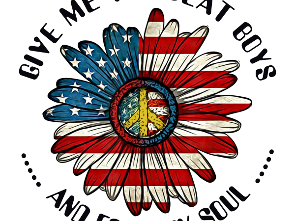 Give me the beat boys and free my soul flower designs PNG T shirt 4th Of July PNG Independence Day png Patriotic png American Flag SVG