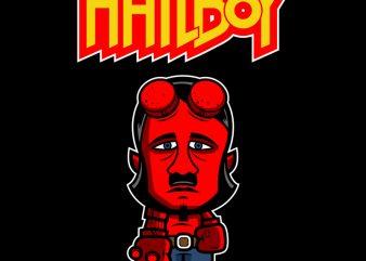 HAILBOY tshirt design vector
