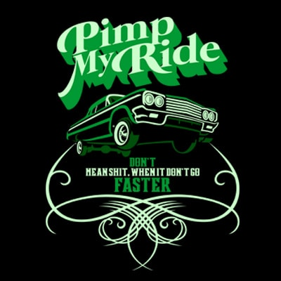 PIMP MY RIDE vector shirt design