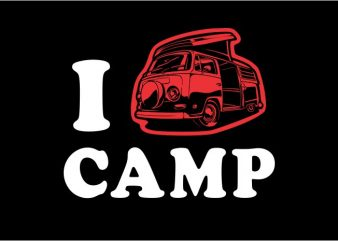 I love camp vector t-shirt design template