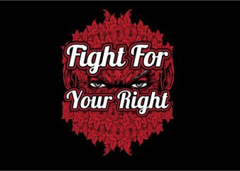 Fight For Your Right commercial use t-shirt design
