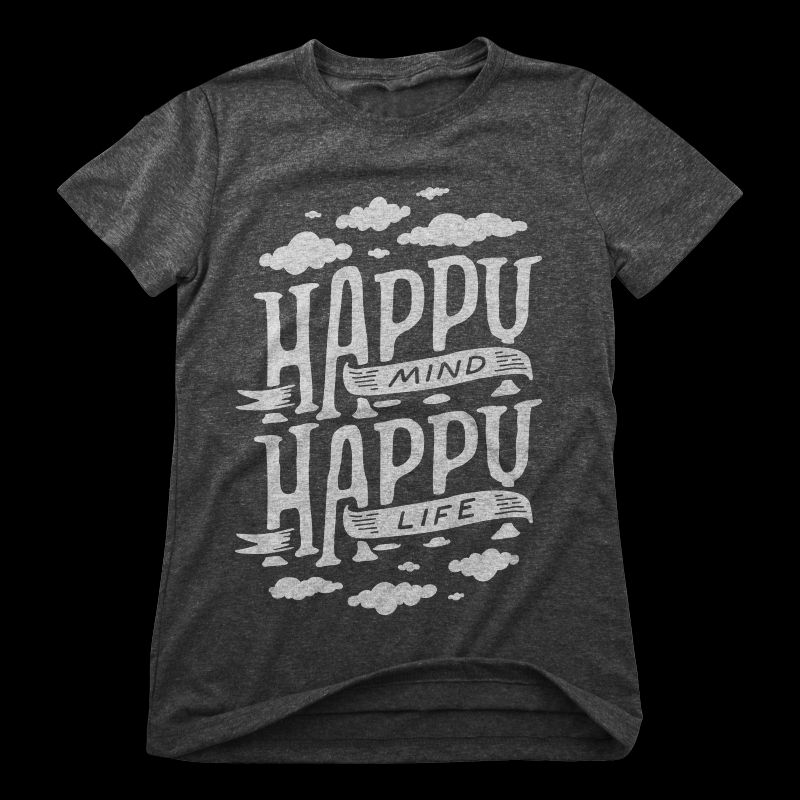 Happy mind happy life t shirt design graphic
