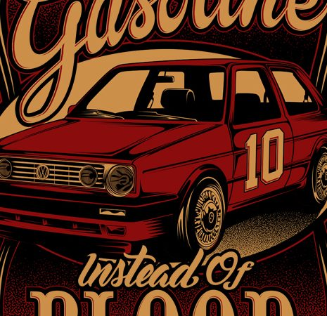 Gasoline Instead of Blood t shirt design template