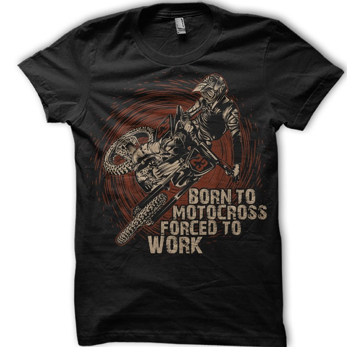 Born to motocross forced to work t shirt designs for teespring