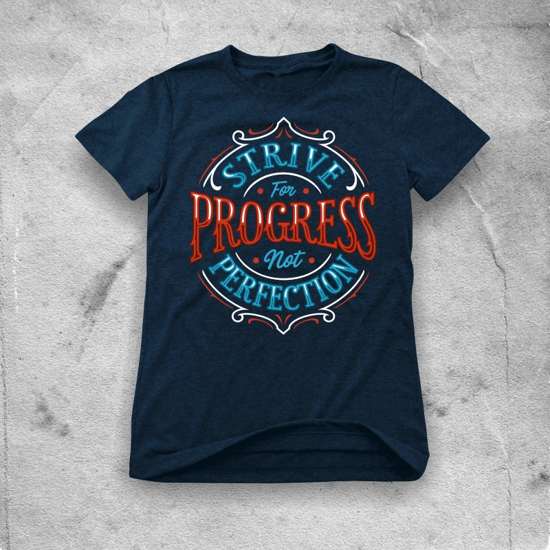 strive for progress not perfection t shirt design png