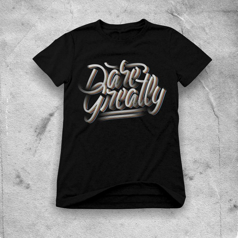 Dare Greatly tshirt design for sale