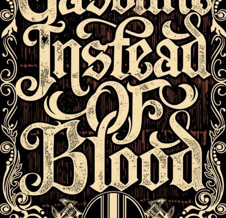 GASOLINE INSTEAD OF BLOOD vector t-shirt design