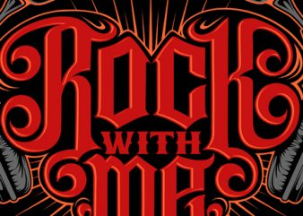 Rock with Me t shirt design online