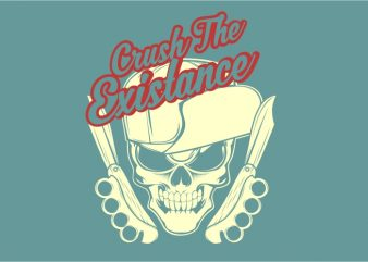 Crush The Existance t shirt vector file
