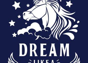 Dream Like Unicorn T-shirt Template