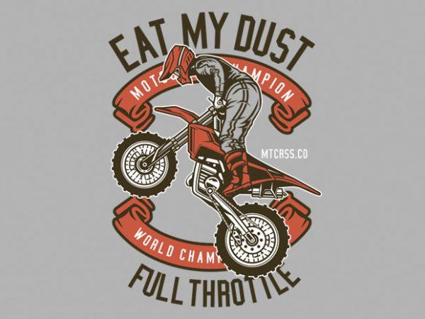 Eat My Dust Motocross vector clipart
