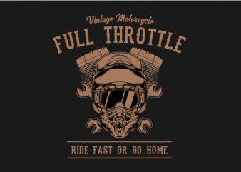 Full Throttle t shirt graphic design