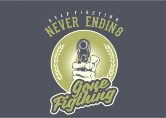 Gone Fighting print ready vector t shirt design