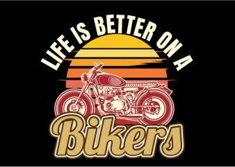 Life is Better on Bike t shirt vector graphic