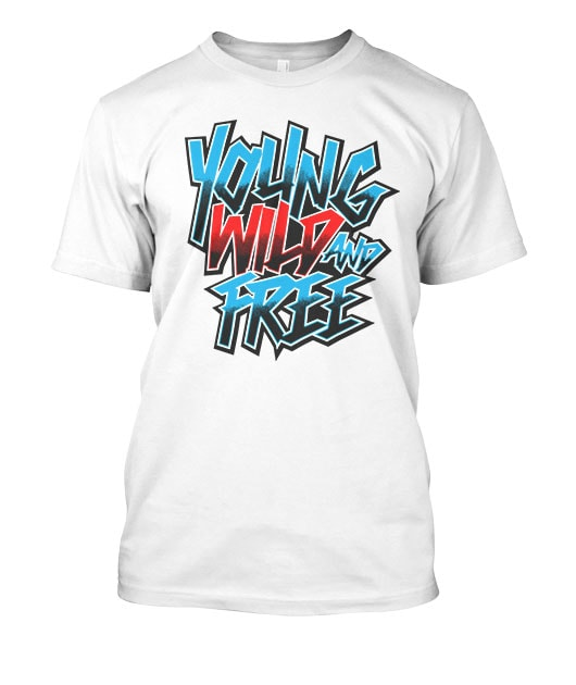 Young Wild Free buy tshirt design