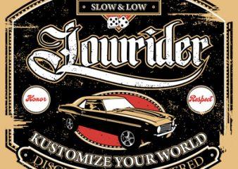 LOWRIDER t shirt vector graphic