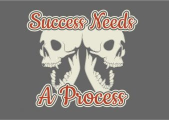Success Needs a Process buy t shirt design for commercial use