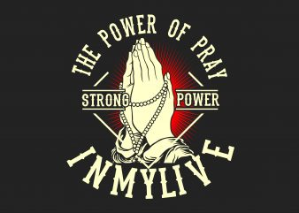 The Power of Pray t shirt designs for sale