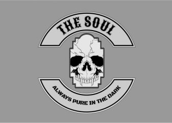 The Soul Always Pure in The Dark buy t shirt design