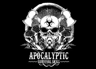 Apocalyptic survival skill buy t shirt design for commercial use