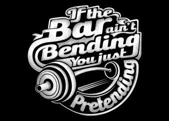 Bar Bending buy t shirt design