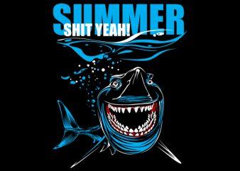 Summer Shit yeah buy t shirt design