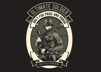 Ultimate Soldier graphic t-shirt design