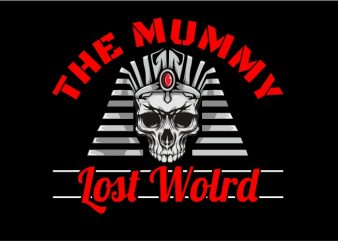 The Mummy Lost World t shirt designs for sale