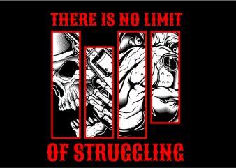 No Limit of Struggling T shirt vector artwork